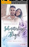Schmetterlingsflügel: Liebe nach Plan?