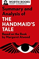 Summary And Analysis Of The Handmaid's Tale:
