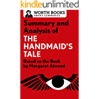Summary and Analysis of The Handmaid's Tale: Based on the Book by Margaret Atwood (Smart Summaries) (English Edition)
