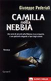 Camilla nella nebbia: Un caso di Camilla Cagliostri