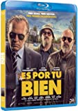 Es Por Tu Bien [Blu-ray]