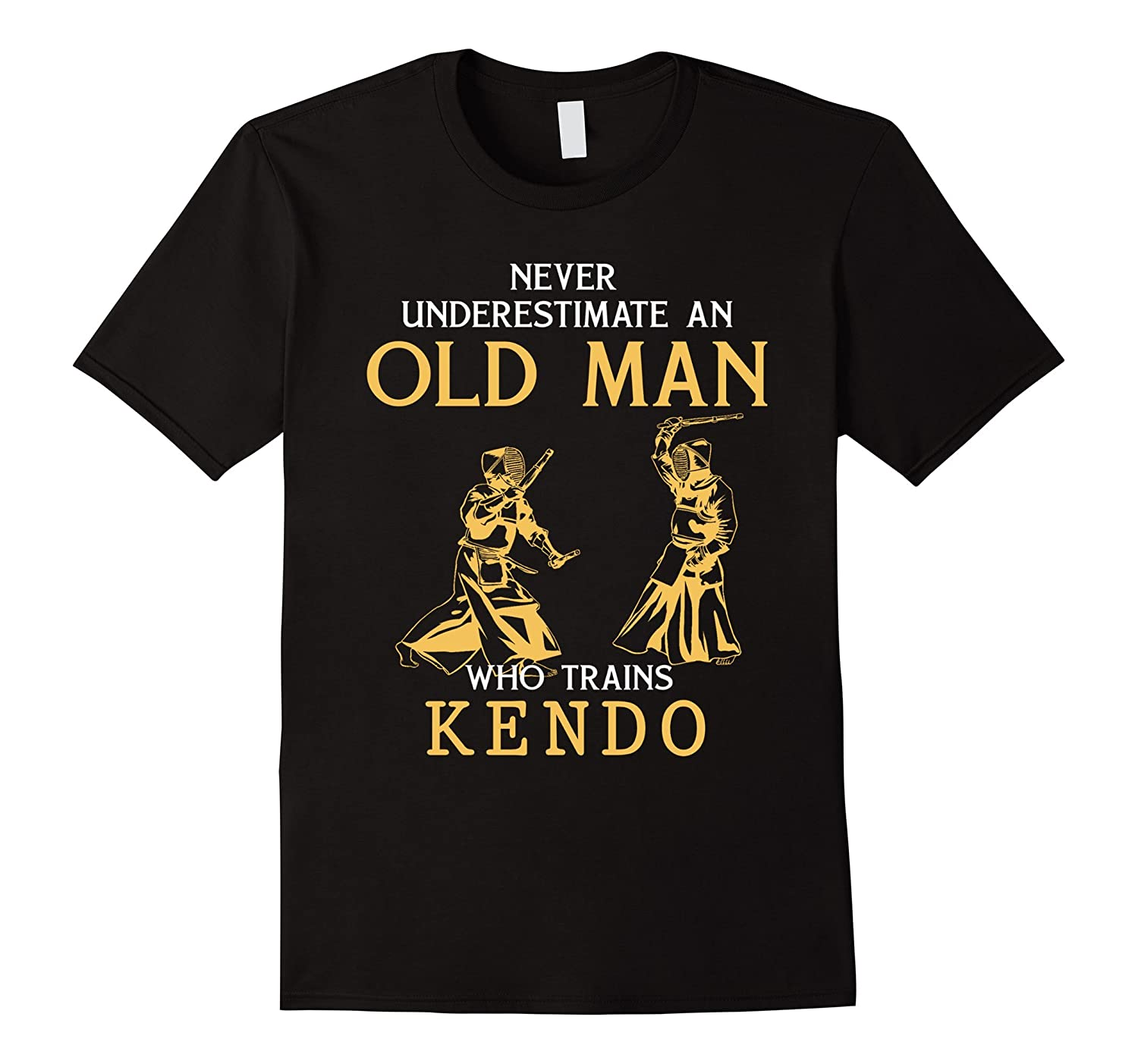 Never Underestimate an Old Man who trains Kendo t shirts-BN
