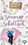 Sommer auf Schottisch: Highland - Liebesroman (German Edition)
