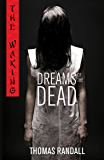 The Waking: Dreams of the Dead (Waking - Trilogy)