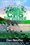 CFS Unravelled – One man's search for the Cause of Fibromyalgia and Chronic Fatigue Syndrome and the Discovery Essential for You To Recover