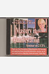 Mastery in Manifestation