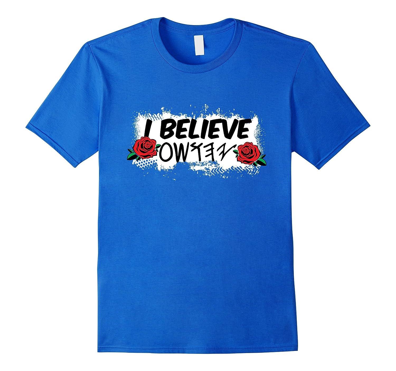 I Believe YaHuSHua T-Shirt Paleo Hebrew Son-Rose