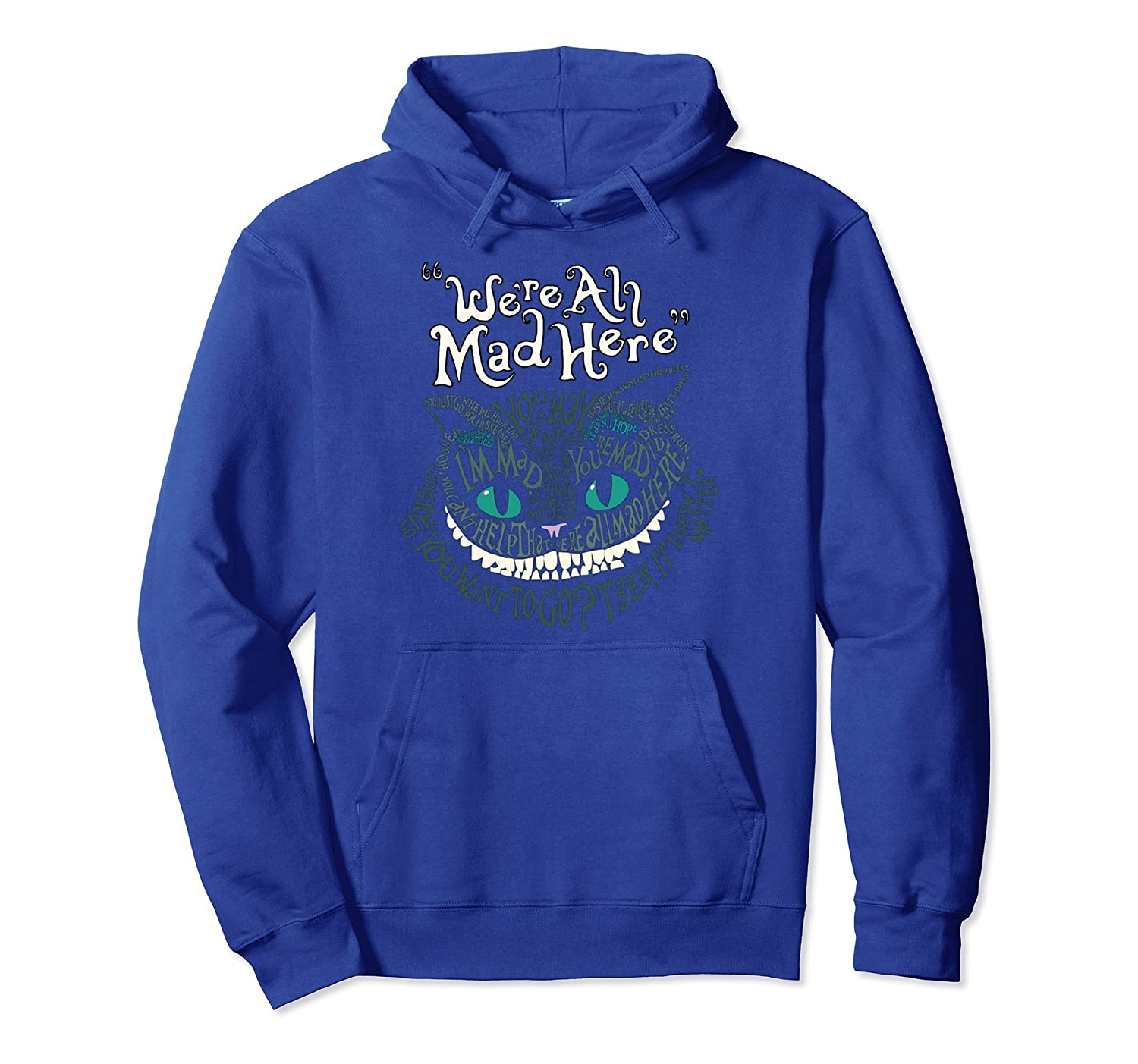 Alice Cheshire Face Cat We're All Mad Here Wonderland Hoodie-alottee gift