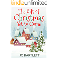 The Gift of Christmas Yet to Come (A St Nicholas Bay Novella)