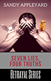Seven Lies, Four Truths (Betrayal Series Book 3)