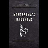 Montezuma's Daughter: Annotated