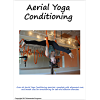 Aerial Yoga Conditioning Manual (English Edition)