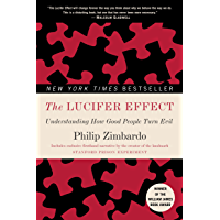 The Lucifer Effect: Understanding How Good People Turn Evil (English Edition)