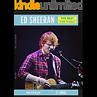 Ed Sheeran The Best: Musical Piano Book - Piano Music - Piano Books - Piano Sheet Music - Keyboard Piano Book - Music Piano - Sheet Music Book - Adult Piano - Piano Music Books - Play Piano
