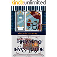 Impersonation and Investigation (Hearts Grove Cozy Mystery Book 6)