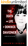 The Death and Life of Dominick Davidner: A Middle Falls Time Travel Novel