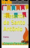 Presente de Santo Antônio: Conto