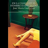 En la cama con el hombre inapropiado (Nuevos Tiempos nº 448) (Spanish Edition)