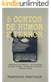 5 Contos de Humor e Terror