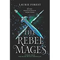 The Rebel Mages: A 2-In-1 Collection (The Black