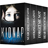 Kidnap (Four Serial Killer / Kidnapping Thrillers) Boxed Set (English Edition)