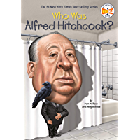 Who Was Alfred Hitchcock? (Who Was?) (English Edition)