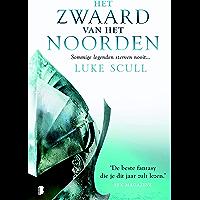 Het zwaard van het Noorden (Donkere Broederschap Book 2)