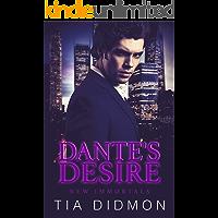 Dante's Desire: Paranormal Romance Kindle Unlimited Books (New Immortals Book 2)