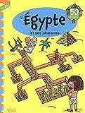 L'Egypte et ses pharaons : 50 jeux, dès 8 ans