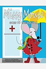 Missy Mouse Goes to the Doctor Kindle Edition