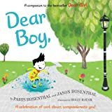 Dear Boy,: A Celebration of Cool, Clever, Compassionate You!