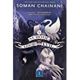 The School for Good and Evil (School for Good and Evil, 1)