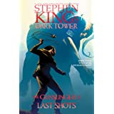 Last Shots (6) (Stephen King's The Dark Tower: The Gunslinger)