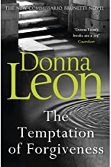 The Temptation of Forgiveness (Commissario Brunetti 27) Paperback