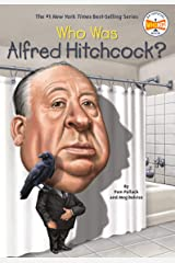 Who Was Alfred Hitchcock? (Who Was?) Kindle Edition