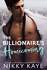 The Billionaire's Homecoming: Billionaire Book Club, Book Three Kindle Edition