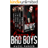 Begging for Bad Boys: A Bad Boy Romance Box Set