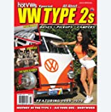 Hot VWs Special: All About VW Type 2s