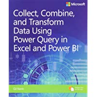 Collect, Combine, and Transform Data Using Power Query in Excel and Power (Business Skills)