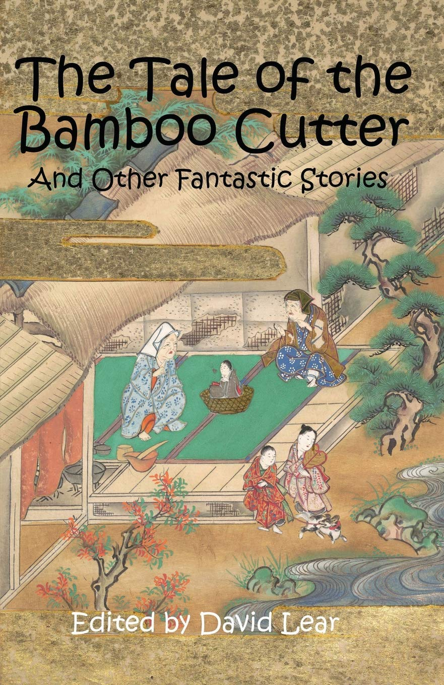 The Tale of the Bamboo Cutter and Other Fantastic Stories ...