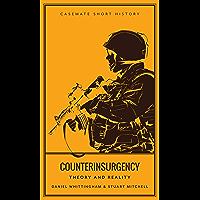 Counterinsurgency: Theory and Reality (Casemate Short History)