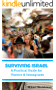 Surviving Israel: A Practical Guide for Visitors and Immigrants