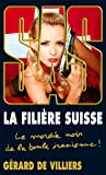 SAS 182 La Filière Suisse