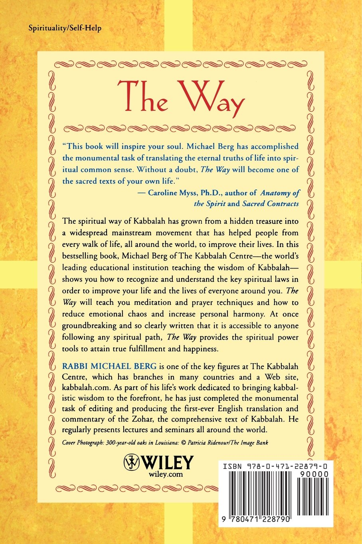 The Way: Using the Wisdom of Kabbalah for Spiritual Transformation ...
