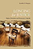 Longing for Justice: Higher Education and Democracy's Agenda
