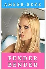Fender Bender Kindle Edition