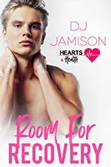 Room for Recovery (Hearts and Health Book 4) Kindle Edition