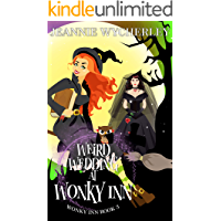 Weird Wedding at Wonky Inn: Wonky Inn Book 3