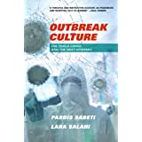 Outbreak Culture: The Ebola Crisis and the Next Epidemic