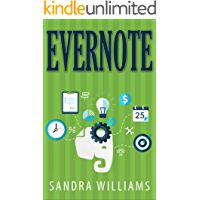 Evernote: The Every Day Pocket Guide to Using Evernote to Stay Organized and be More Productive (English Edition)